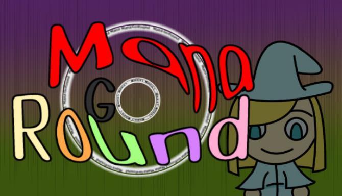 Mana Go Round Free Download