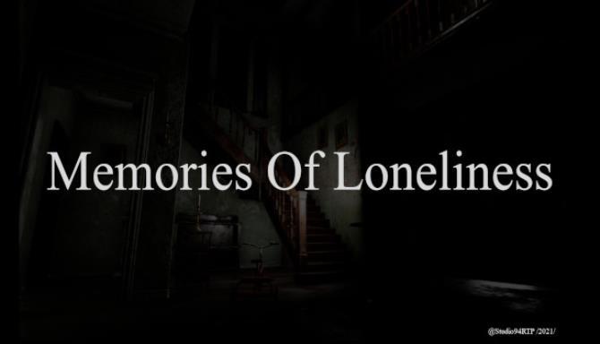 Memories Of Loneliness Free Download