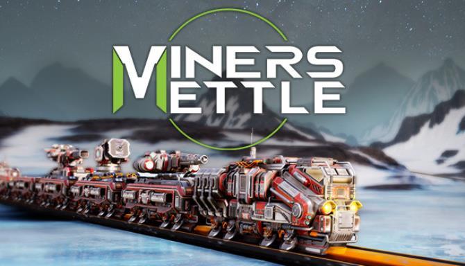 Miner's Mettle free download
