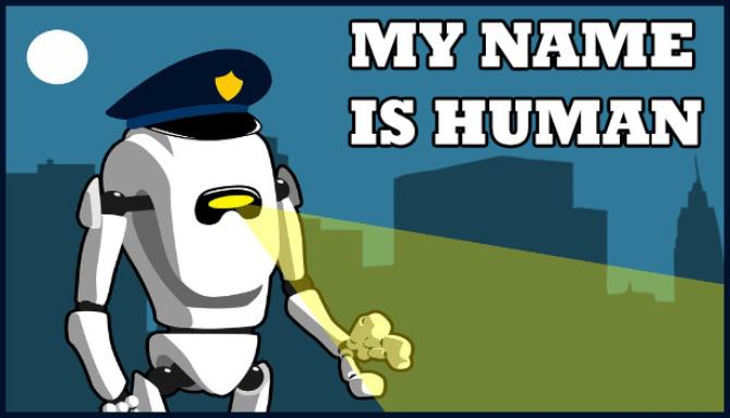 My name is human free download
