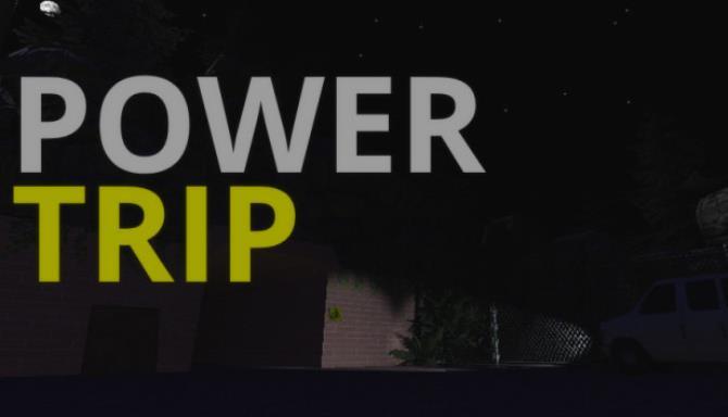POWERTRIP Free Download