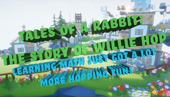 Tales of a Rabbit: The Story of Willie Hop free download