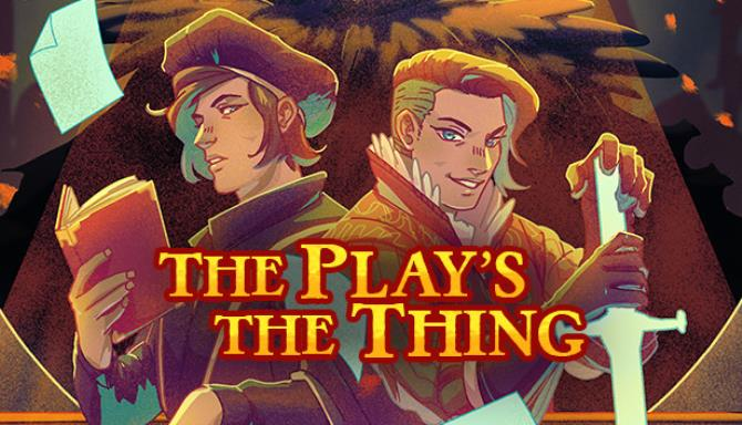 The Play's the Thing Free Download