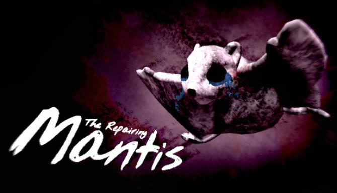 The Repairing Mantis free download