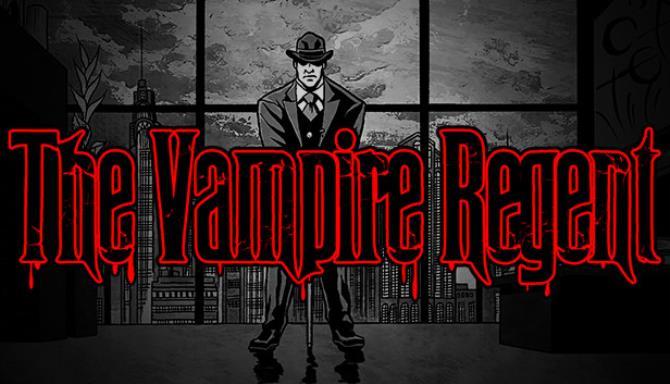 The Vampire Regent Free Download