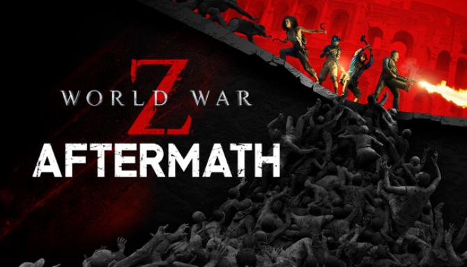World War Z: Aftermath Free Download