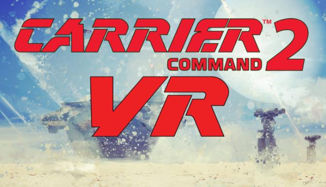 Carrier Command 2 VR free download