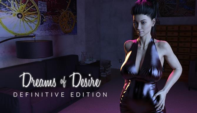 Dreams of Desire: Definitive Edition Free Download