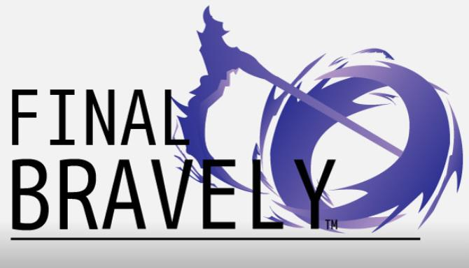 Final Bravely Free Download