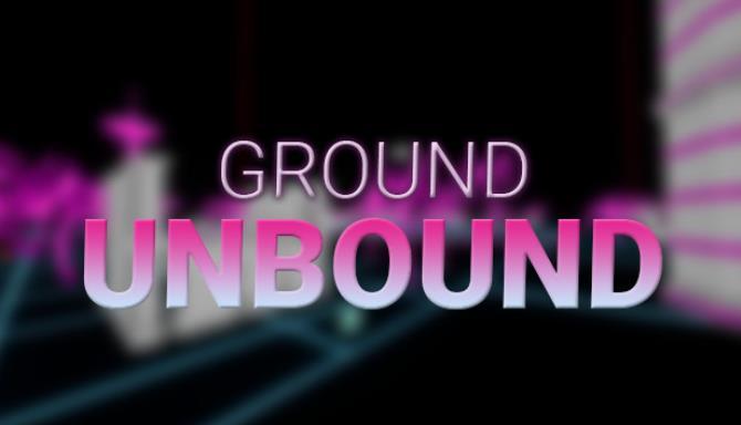 GROUND-UNBOUND Free Download