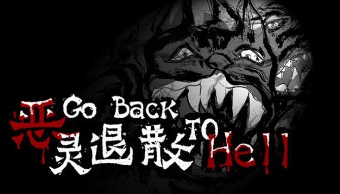 恶灵退散 Go Back to Hell free download