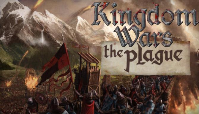 Kingdom Wars: The Plague free download