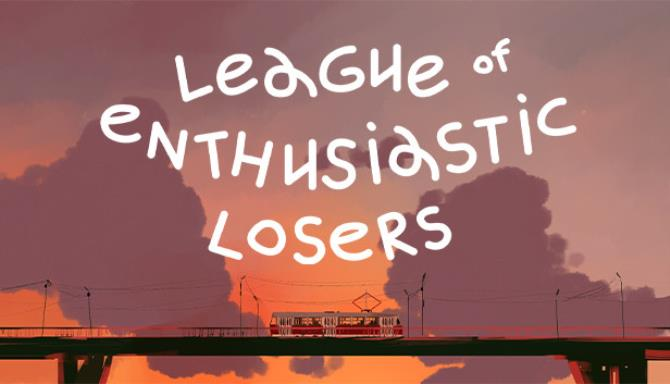 League Of Enthusiastic Losers Free Download