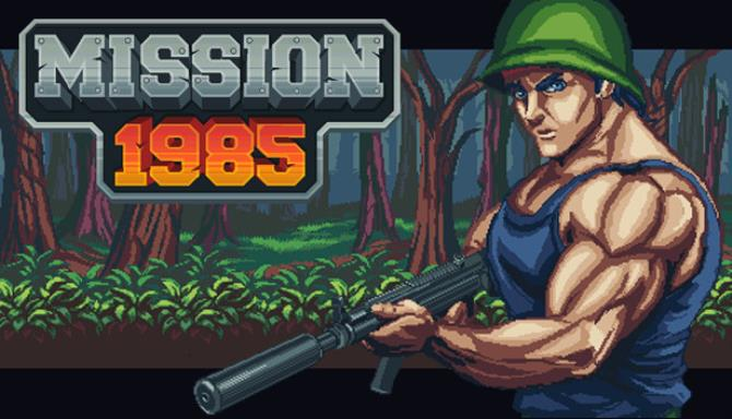 Mission 1985 Free Download