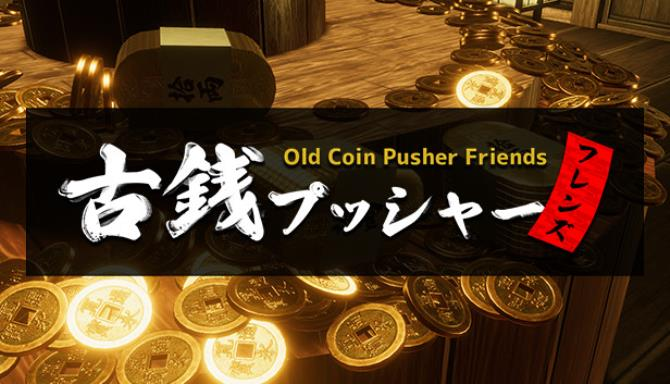 Old Coin Pusher Friends free download