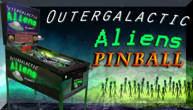 Outergalactic Aliens Pinball Free Download