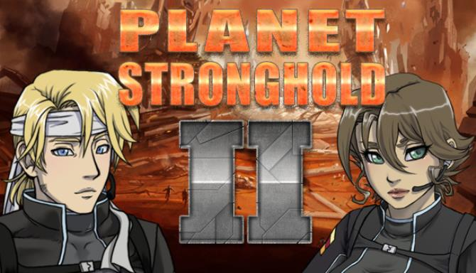 Planet Stronghold 2 free download