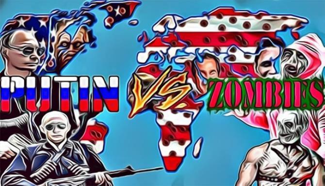 Putin VS Zombies free download