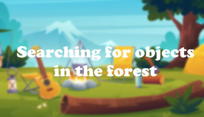 Searching for objects in the forest Free Download