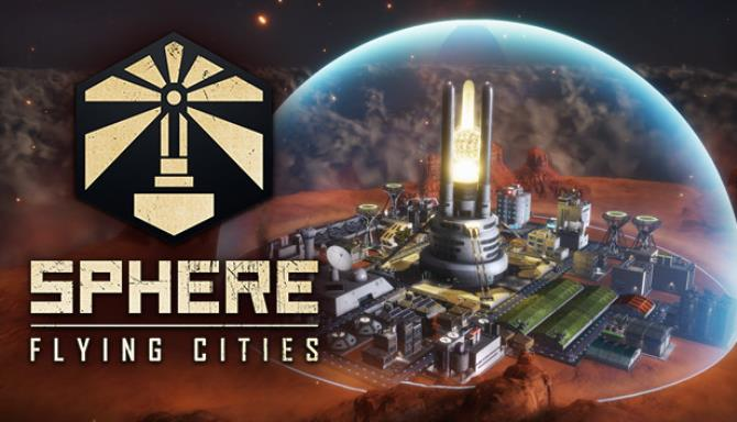 Sphere – Flying Cities free download