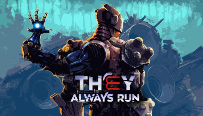 They Always Run free download