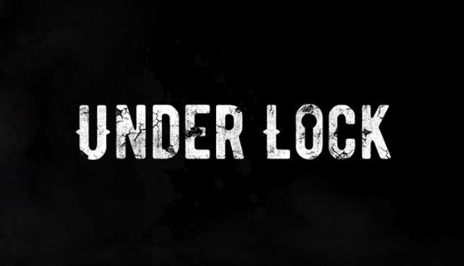 Under Lock Free Download